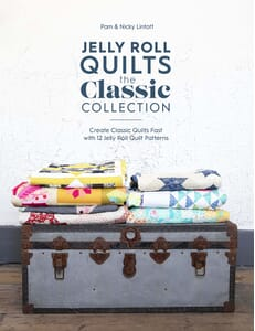 Jelly Roll Quilts The Classic Collection By Pam And Nicky Lintott