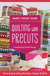 Quilting with Precuts Handy Pocket Guide Book
