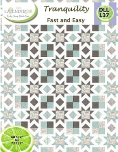 Tranquilty Quilt Pattern Booklet