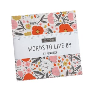 Moda Words To Live By Charm Pack
