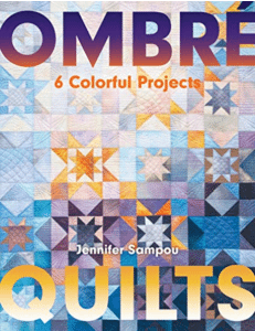 Ombre Quilts Book 6 Colourful Projects