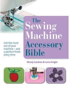 The Sewing Machine Accessory Bible Book